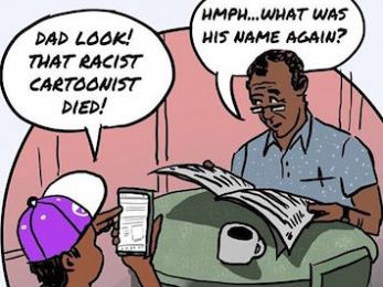 Racism did not die with Bill Leak