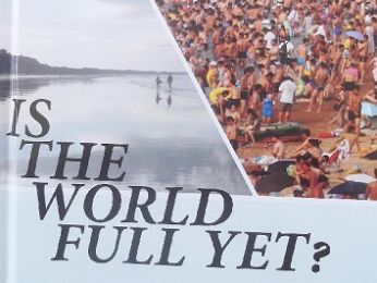 Is the World Full Yet?