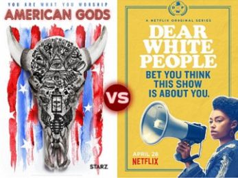 Screen Themes: Dear White People vs American Gods