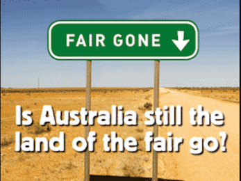 The 'lucky country', the 'fair go' and getting what we deserve