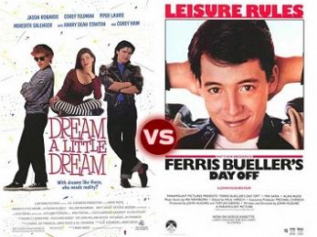 Screen Themes: Dream a Little Dream vs Ferris Bueller's Day Off