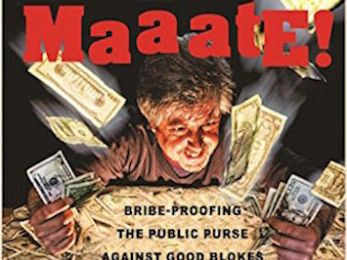 Review: 'Maaate! Bribe-proofing the public purse against good blokes'