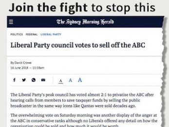 The Turnbull Government: Those that would destroy the ABC