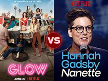Screen Themes: GLOW season 2 vs Nanette