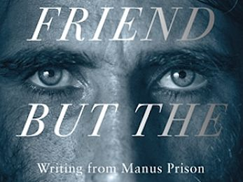 Behrouz Boochani's Manus memoir a privilege to read