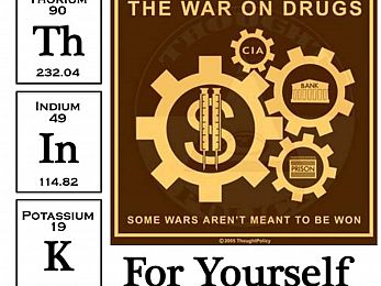 Think for Yourself: The War on Drugs