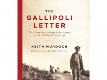 The truth about Sir Keith Murdoch's Gallipoli heroics