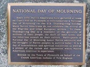 Why Native Americans regard Thanksgiving as a national day of mourning