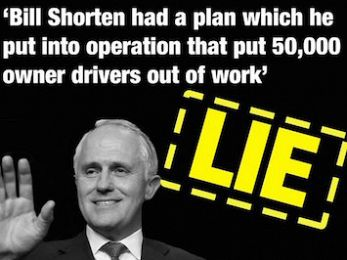 Axing the Road Safety Remuneration Tribunal: Turnbull's lie