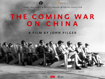 John Pilger's new film: The Coming War on China