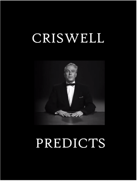 Criswell Predicts 1