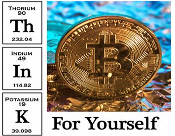 Think for Yourself: Cryptocurrencies