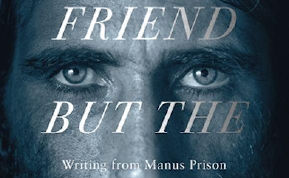 Behrouz Boochani's Manus memoir a privilege to read