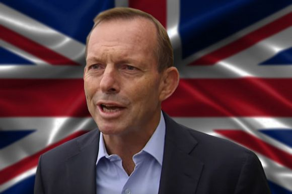 Brexit ho: Tony Abbott's trade deal role