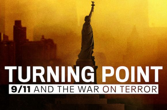 WHAT'S ON: Turning Point: 9/11 and the War on Terror — inside America's failure