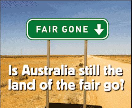 Why is Australia the land of the fair go?