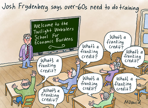 Frydenberg's 'Work until you drop' idea